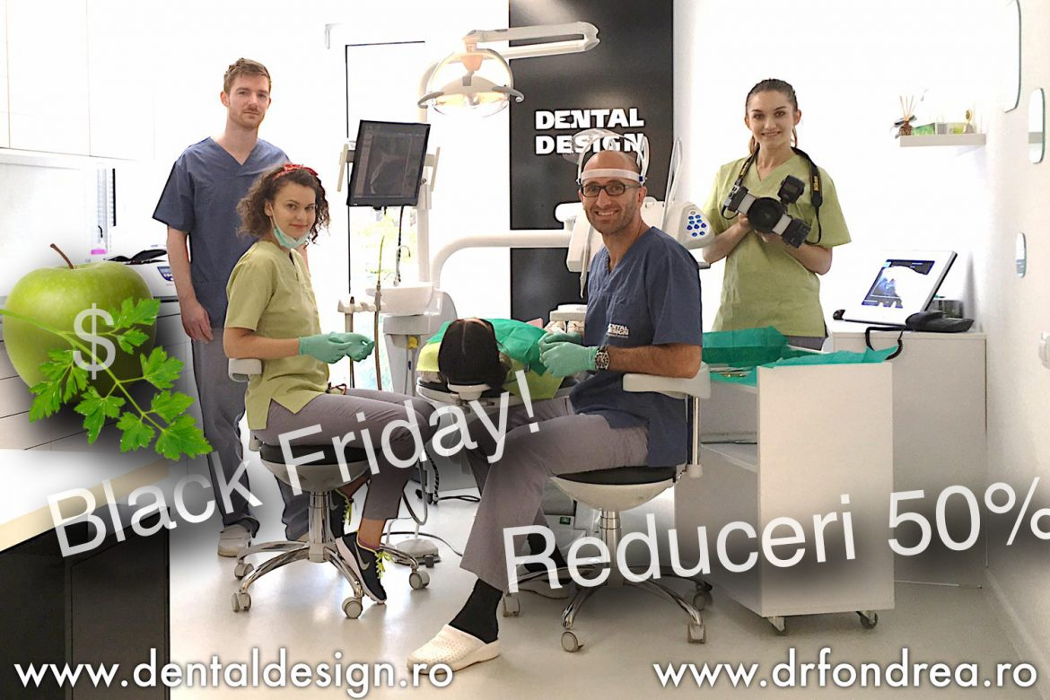 reduceri dentist black friday